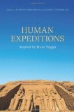Human Expeditions: Inspired by Bruce Trigger